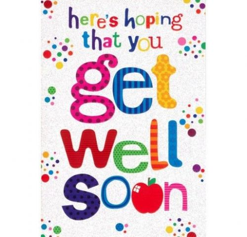 Here Hoping That You Get Well Soon